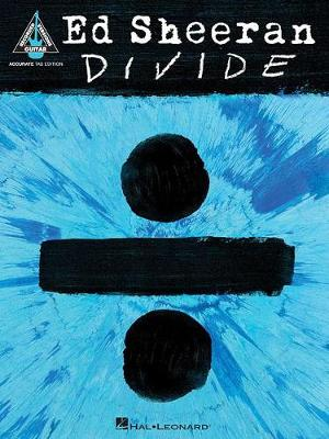 Divide: Accurate Tab Edition - Guitar Recorded Versions (Paperback)