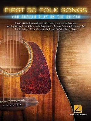 First 50 Folk Songs You Should Play On The Guitar (Paperback)