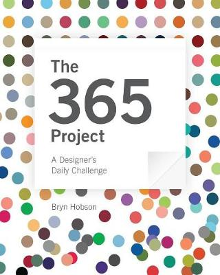 The 365 Project: A Designer's Daily Challenge (Paperback)