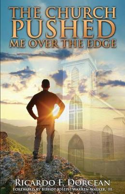 The Church Pushed Me Over the Edge (Paperback)