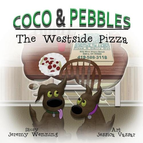 Coco & Pebbles: The Westside Pizza (Paperback)