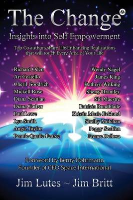 The Change 9: Insights Into Self-Empowerment - Change 9 (Paperback)