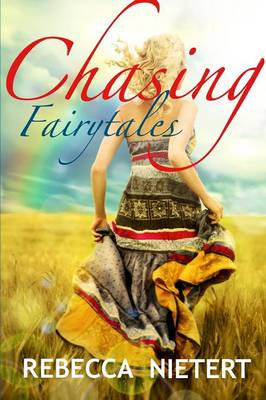 Chasing Fairytales (Paperback)