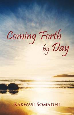 Coming Forth by Day (Paperback)