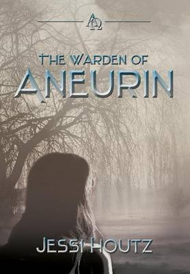 The Warden of Aneurin (Hardback)