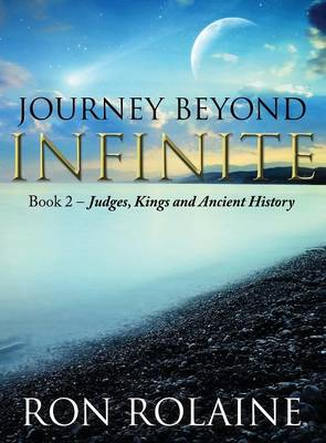 Journey Beyond Infinite: Book Two (Hardback)