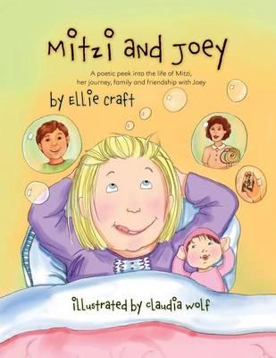 Mitzi and Joey: A Poetic Peek Into the Life of Mitzi (Paperback)