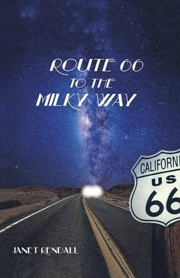 Route 66 to the Milky Way (Paperback)
