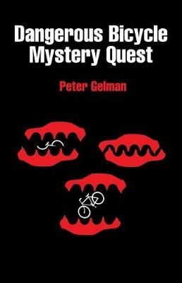 Dangerous Bicycle Mystery Quest (Paperback)