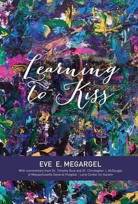 Learning to Kiss (Hardback)