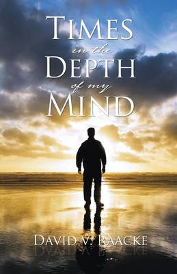 Times in the Depth of My Mind (Paperback)