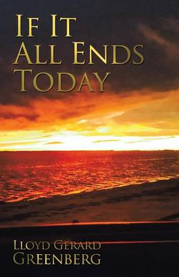 If It All Ends Today (Paperback)