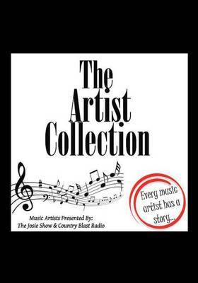 The Artist Collection: Every Music Artist Has a Story (Paperback)