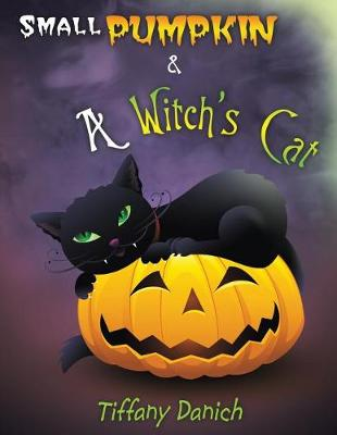 Small Pumpkin & a Witch's Cat (Paperback)