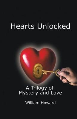 Hearts Unlocked: A Trilogy of Mystery and Love (Paperback)