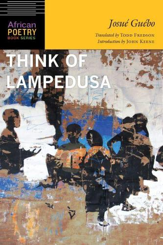 Think of Lampedusa - African Poetry Book (Paperback)