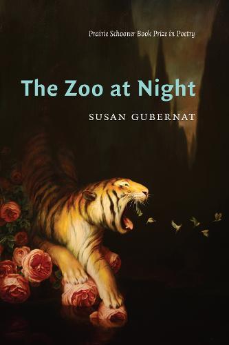 The Zoo at Night - Prairie Schooner Book Prize in Poetry (Paperback)