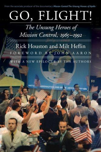 Go, Flight!: The Unsung Heroes of Mission Control, 1965-1992 - Outward Odyssey: A People's History of Spaceflight (Paperback)