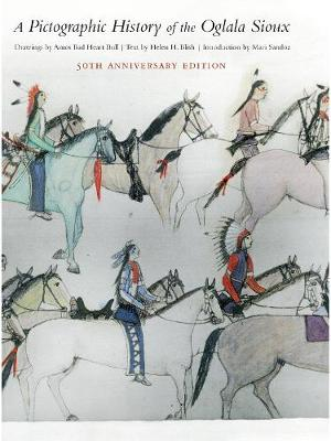 A Pictographic History of the Oglala Sioux, 50th Anniversary Edition (Hardback)