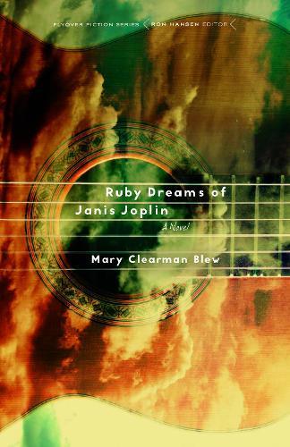 Ruby Dreams of Janis Joplin: A Novel - Flyover Fiction (Paperback)