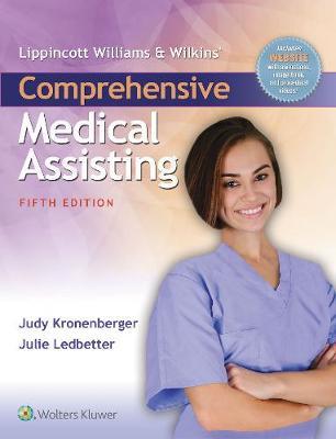 Lippincott Williams & Wilkins' Comprehensive Medical Assisting (Hardback)