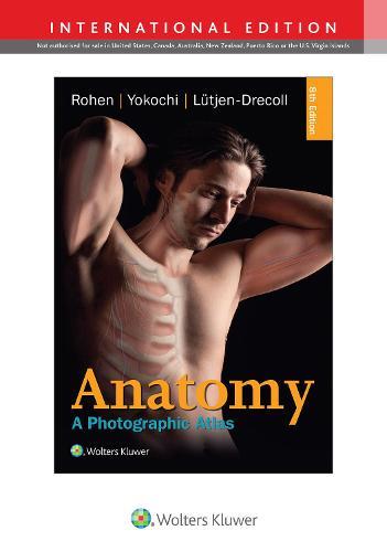 Anatomy: A Photographic Atlas (Paperback)