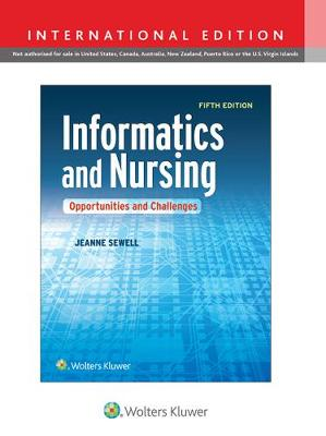 Informatics and Nursing: Opportunities and Challenges (Paperback)