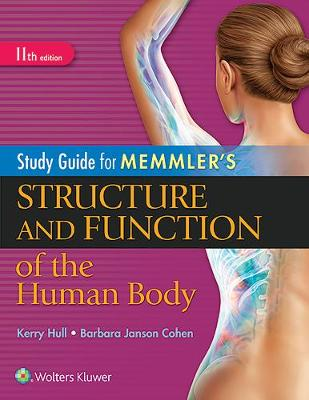 Study Guide for Memmler's Structure and Function of the Human Body (Paperback)