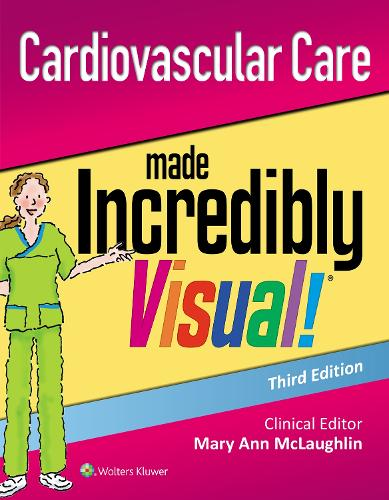 Cardiovascular Care Made Incredibly Visual! - Incredibly Easy! Series (R) (Paperback)