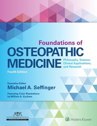 Foundations of Osteopathic Medicine (Hardback)