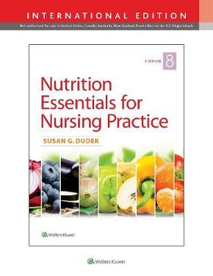Nutrition Essentials for Nursing Practice (Paperback)