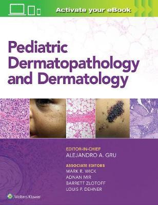 Pediatric Dermatopathology and Dermatology (Hardback)