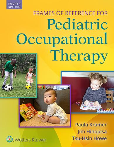 Frames of Reference for Pediatric Occupational Therapy (Hardback)