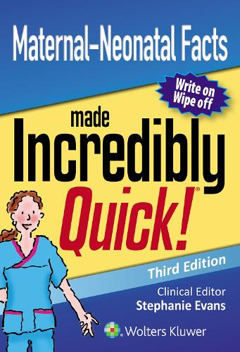 Maternal-Neonatal Facts Made Incredibly Quick - Incredibly Easy! Series (R) (Spiral bound)