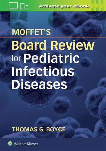 Moffet's Board Review for Pediatric Infectious Disease (Paperback)