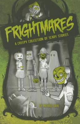 Frightmares: A Creepy Collection of Scary Stories (Paperback)
