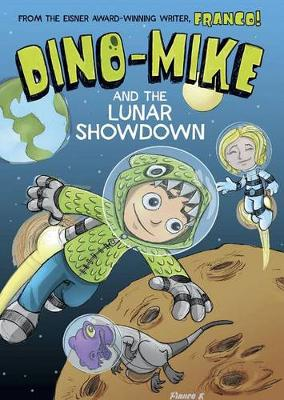 Dino-Mike and the Lunar Showdown (Paperback)