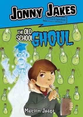 Jonny Jakes Investigates the Old School Ghoul (Paperback)