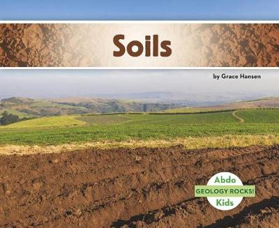 Soil - Geology Rocks! (Paperback)