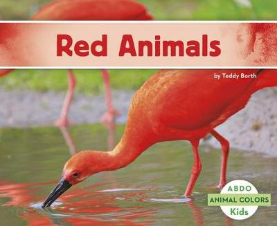 Red Animals - Animal Colors (Paperback)