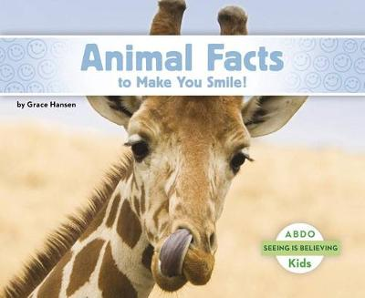 Animal Facts to Make You Smile! - Seeing Is Believing (Paperback)
