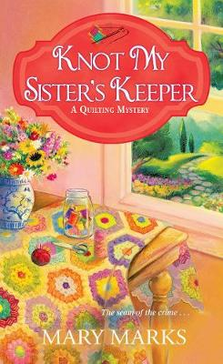 Knot My Sister's Keeper (Paperback)