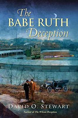 The Babe Ruth Deception (Hardback)