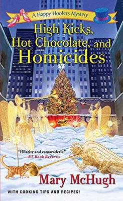 High Kicks, Hot Chocolate, And Homicides (Paperback)