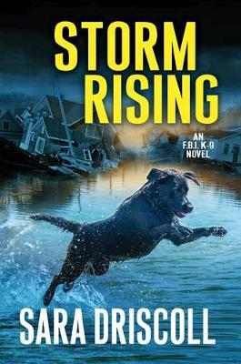 Storm Rising - An F.B.I. K-9 Novel (Hardback)
