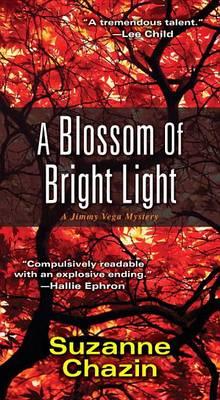 A Blossom Of Bright Light (Paperback)