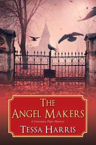 The Angel Makers - A Constance Piper Mystery (Paperback)