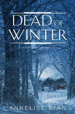 Dead of Winter - A Mattie Winston Mystery (Hardback)