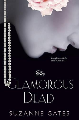 The Glamorous Dead (Paperback)