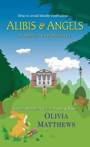 Alibis and Angels - A Sister Lou Mystery (Paperback)